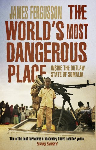 9780552777803: The World's Most Dangerous Place: Inside the Outlaw State of Somalia