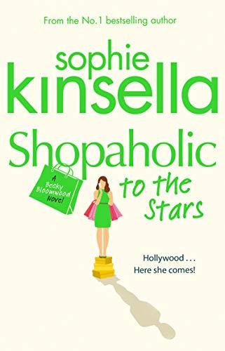 Shopaholic to the Stars: (Shopaholic Book 7): Kinsella, Sophie