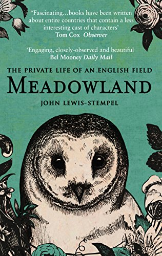 9780552778992: Meadowland: the private life of an English field