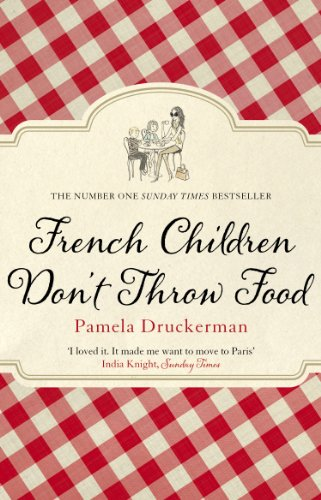 9780552779173: French Children Don't Throw Food