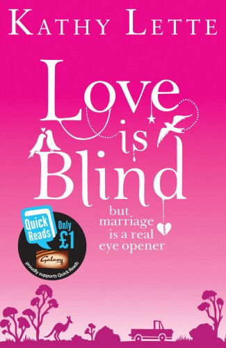 9780552779197: Love Is Blind. by Kathy Lette (Quick Reads)