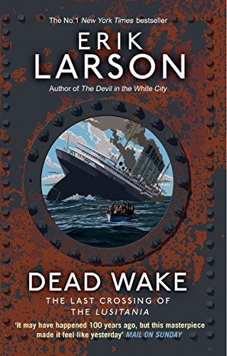 9780552779340: Dead Wake: The Last Crossing of the Lusitania
