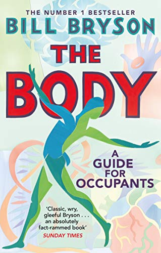9780552779906: The Body: A Guide for Occupants - THE SUNDAY TIMES NO.1 BESTSELLER
