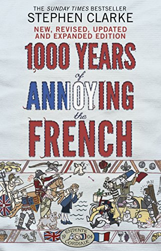 9780552779937: 1000 Years of Annoying the French