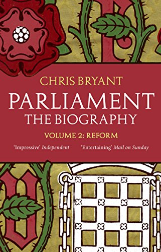 9780552779968: Parliament: The Biography (Volume II - Reform)