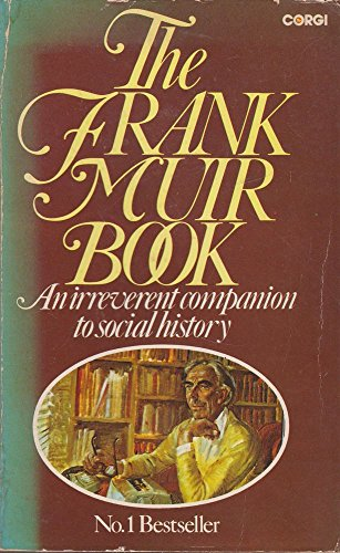 9780552980685: Frank Muir Book: An Irreverent Companion to Social History