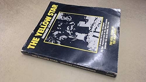 9780552980807: The Yellow Star: The Persecution of the Jews in Europe, 1933-1945