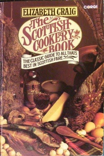 The Scottish Cookery Book (0552980870) by Elizabeth Craig