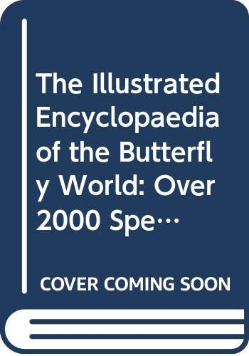 9780552982061: The Illustrated Encyclopedia of the Butterfly World in Colour : Over 2000 Special Reproduced Life Size