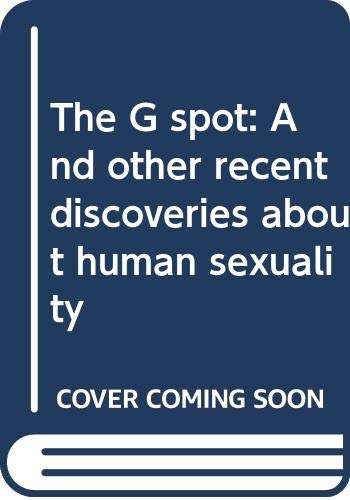 9780552990400: The G spot: And other recent discoveries about human sexuality