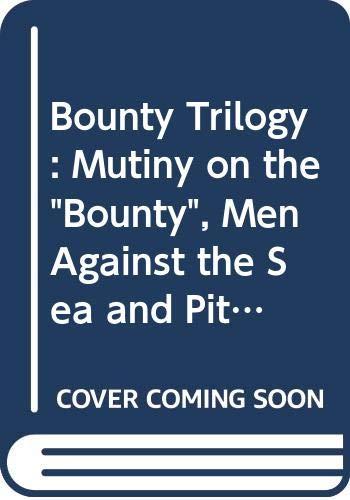 "Bounty"" Trilogy: Mutiny on the ""Bounty"", Men: Hall, James Norman,"