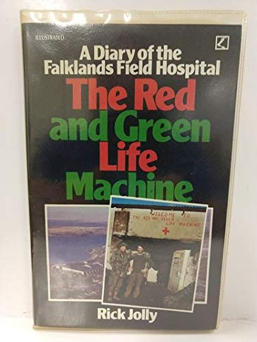 9780552990684: Red and Green Life Machine: Diary of the Falklands Field Hospital