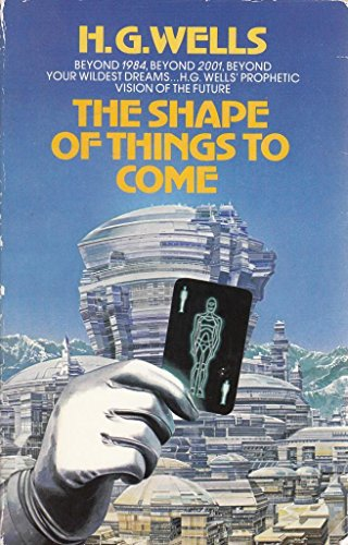 9780552990967: The Shape of Things to Come