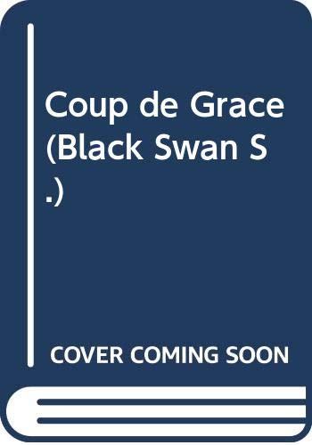 9780552991216: Coup de Grace (Black Swan)