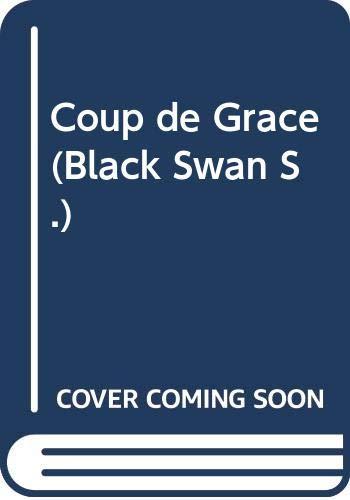 9780552991216: Coup de Grace (Black Swan)
