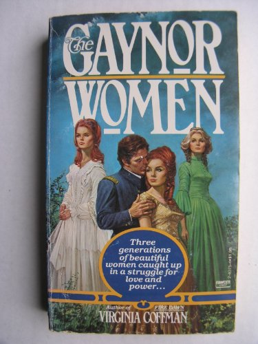 Gaynor Women (A Corgi fireside historical romance) (0552991724) by Virginia Coffman