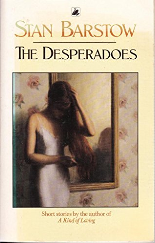 9780552991858: The Desperadoes, and Other Stories