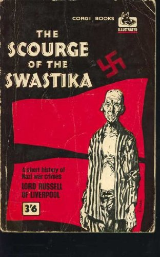 9780552992237: The Scourge of the Swastika: A Short History of Nazi War Crimes