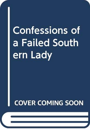 9780552992435: Confessions of a Failed Southern Lady
