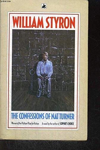 Confessions of Nat Turner Styron, William