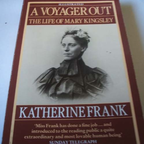 9780552993142: Voyager Out: Life of Mary Kingsley