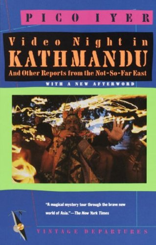 9780552993647: Video Night in Kathmandu: And Other Reports from the Not-So-Far East