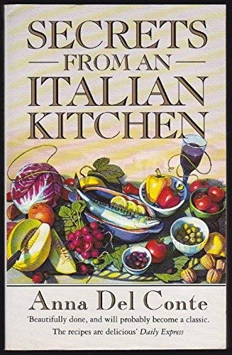 Secrets from an Italian Kitchen (0552993654) by Anna Del Conte
