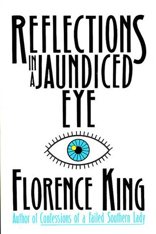 Reflections in a Jaundiced Eye