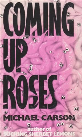 9780552994217: Coming Up Roses