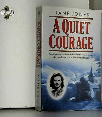 A Quiet Courage: Liane Jones