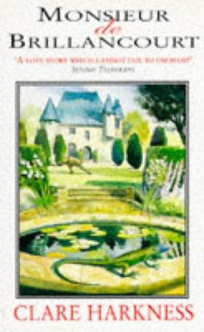 Monsieur de Brillancourt: Harkness, Clare