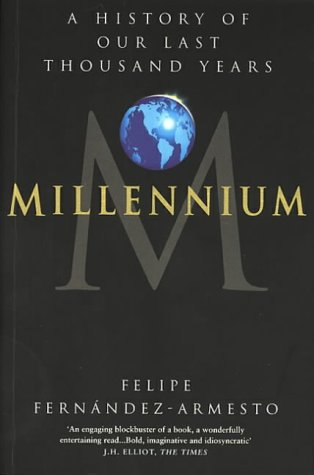 9780552994828: Millennium: A History of Our Last Thousand Years