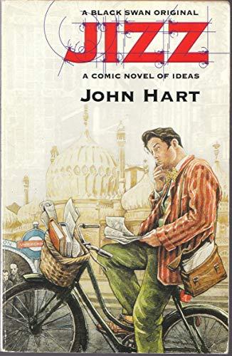 Jiz: A Comic Novel of Ideas: Hart, John