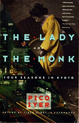 9780552995078: The Lady and the Monk: Four Seasons in Kyoto