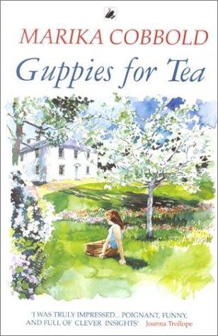 Guppies for Tea: Marika Cobbold