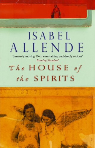 HOUSE OF THE SPIRITS: ALLENDE, Isabel
