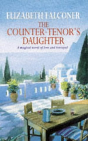 9780552996242: The Counter-tenor's Daughter