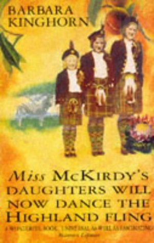 Miss McKirdy's Daughters Will Now Dance the: Kinghorn, Barbara