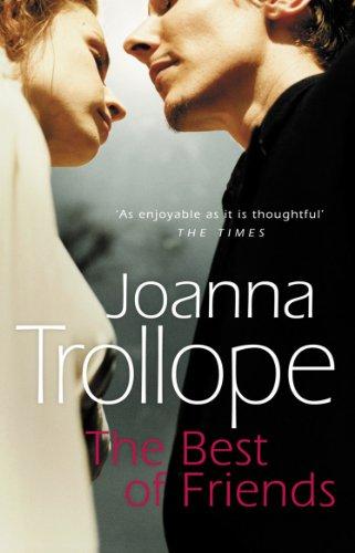 THE BEST OF FRIENDS: JOANNA TROLLOPE