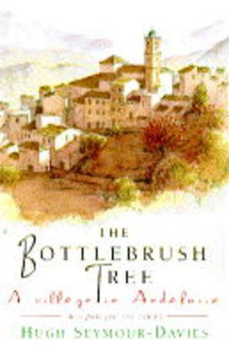 9780552996587: Bottle-brush Tree: Village in Andalusia