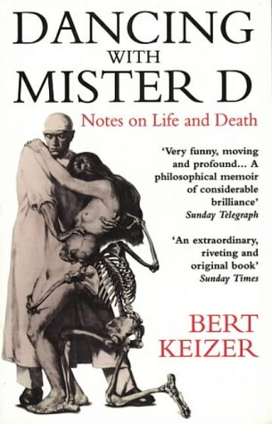 9780552996914: Dancing with Mister D: Notes on Life and Death