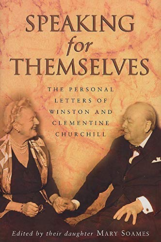 9780552997508: Speaking For Themselves: The Private Letters Of Sir Winston And Lady Churchill