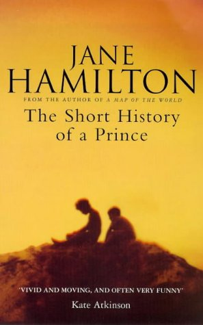 The Short History Of A Prince: Hamilton, Jane