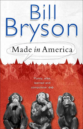 9780552998055: Made In America: An Informal History of American English (Bryson)