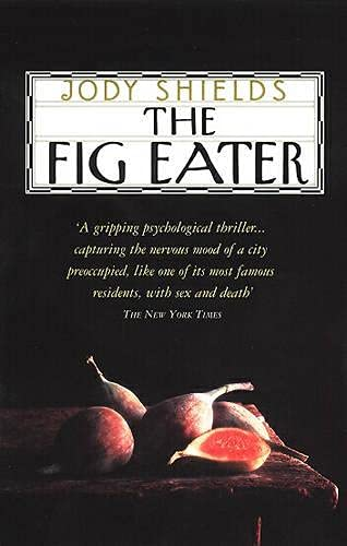 9780552998659: The Fig Eater