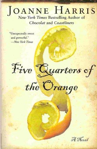 Five Quarters of the Orange: Joanne Harris