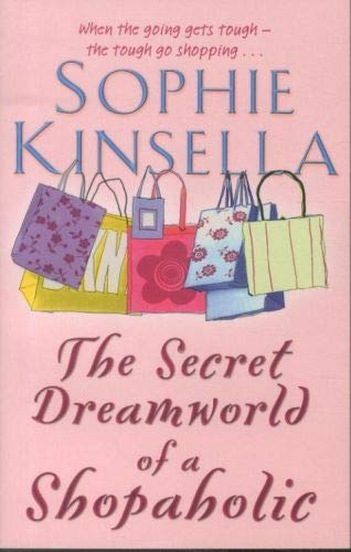 9780552998871: The Secret Dreamworld Of A Shopaholic: (Shopaholic Book 1)