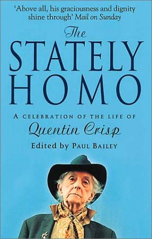 9780552999274: The Stately Homo: A Celebration of the Life of Quentin Crisp