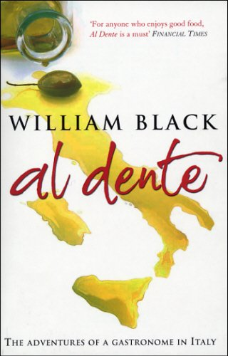 Al Dente : The Adventures of a: William Black