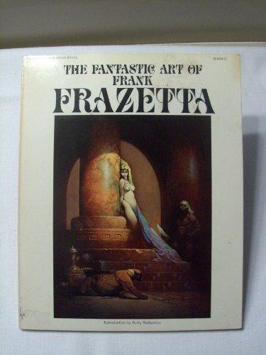 9780553010596: Fantastic Art of Frank Frazetta